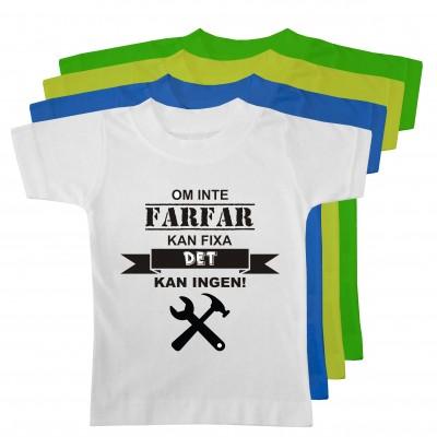 T-shirt Farfar kan fixa det!