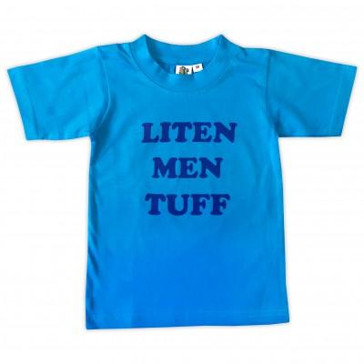 T-shirt Liten men tuff