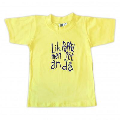 T-shirt Lik pappa men söt ändå