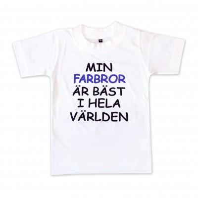 T-shirt Min farbror är bäst i hela världen!