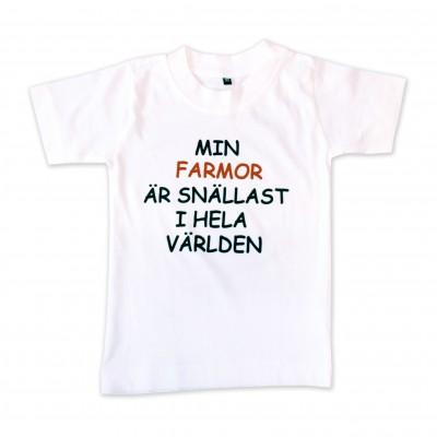 T-shirt Min farmor är snällast i hela världen!
