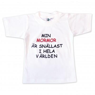 T-shirt Min mormor är snällast i hela världen!