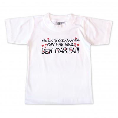 T-shirt När Gud gjorde mammorna gav han mig den Bästa