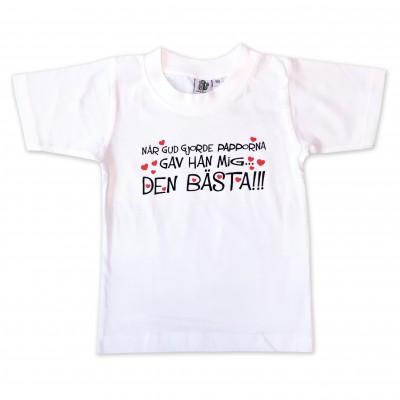 T-shirt När Gud gjorde papporna gav han mig den Bästa