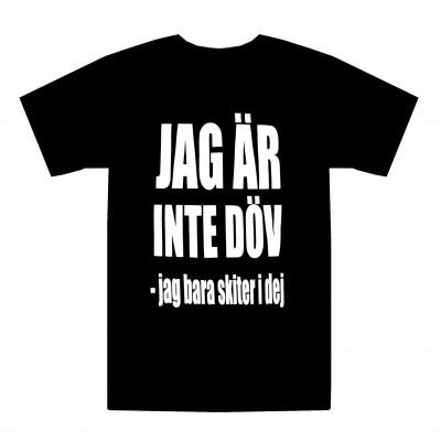 T-shirt Jag är inte döv